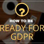 Что владельцам доменов нужно сделать сейчас, чтобы подготовиться к GDPR